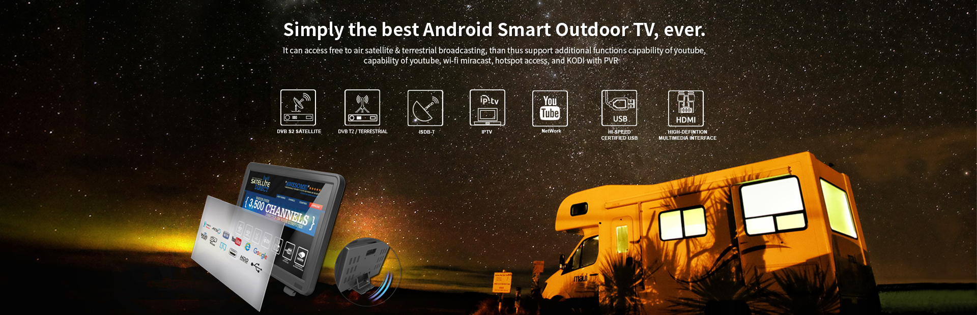 Simply the best Android Smart Outdoor TV, ever.